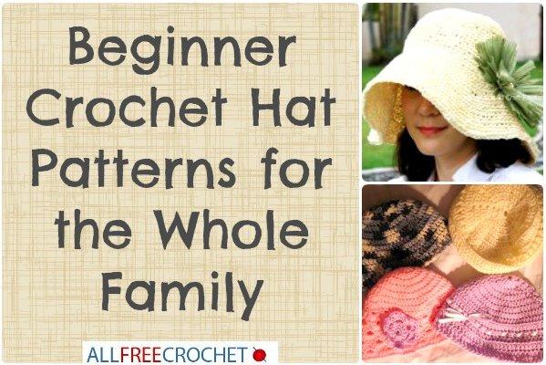 Free Crochet Patterns For Baby Flower Headbands : 28 Beginner Crochet Hat Patterns for the Whole Family ...